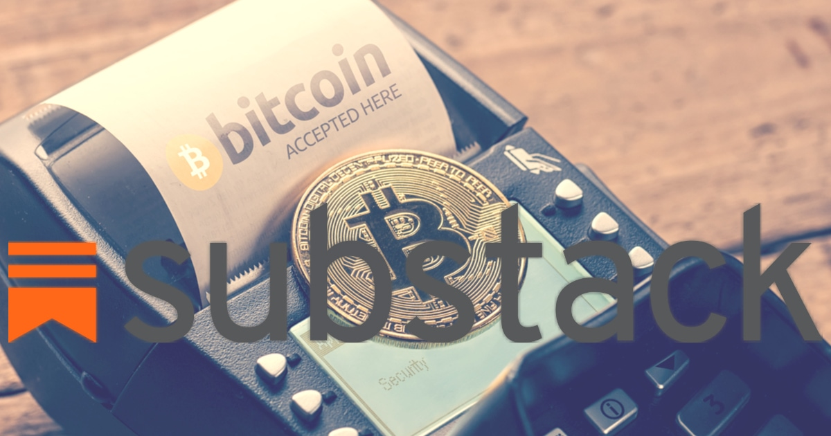 Substack Plans to Start Accepting Bitcoin Payment for Digital Subscriptions