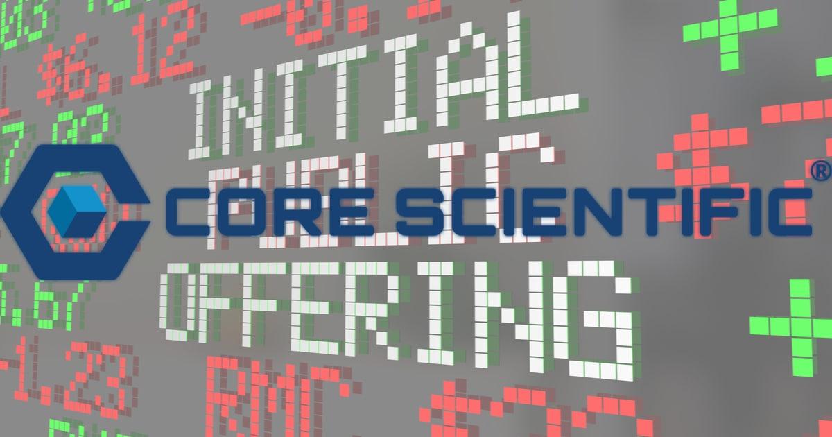 Core Scientific Going Public in $4.3 Billion SPAC Merger