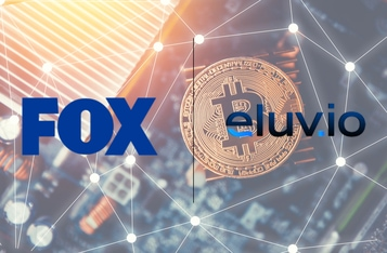 Fox Corp Leads a $100M Strategic Investment in Blockchain Digital Content Management Company Eluvio